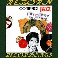Dinah Washington – Compact Jazz Dinah Sings the Blues (HD Remastered)