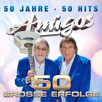 Amigos – 50 große Erfolge - 50 Jahre - 50 Hits