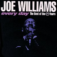 Joe Williams – Every Day:  The Best Of The Verve Years