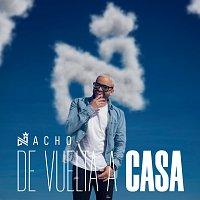 Nacho – De Vuelta A Casa