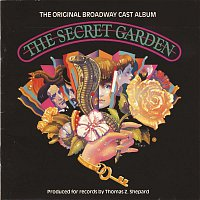 John Cameron Mitchell, Daisy Eagan, Lucy Simon, The Secret Garden Original Broadway Cast – The Secret Garden (Original Broadway Cast Recording)