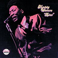 Muddy Waters – Muddy Waters: Live (At Mr. Kelly's) [Reissue]
