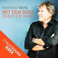 Bernhard Brink – Mit dem Herz durch die Wand [XTREME SOUND RMX]