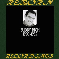 Buddy Rich – Buddy Rich In Chronology 1950-1955  (HD Remastered)