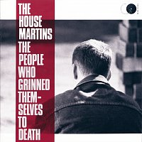 The Housemartins – The People Who Grinned Themselves To Death