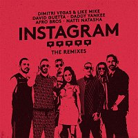Dimitri Vegas & Like Mike, David Guetta, Daddy Yankee, Afro Bros, Natti Natasha, Dimitri Vegas, Like Mike – Instagram (The Remixes)