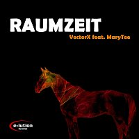 VectorX, MaryTee – Raumzeit (feat. MaryTee)