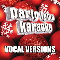 Party Tyme Karaoke – Party Tyme Karaoke - Christmas 65-Song Pack [Vocal Versions]