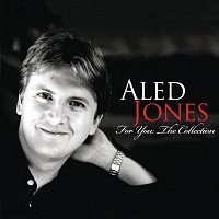 Aled Jones – For You: The Collection
