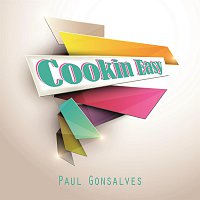 Paul Gonsalves – Cookin Easy