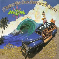 Various Artists.. – MOM III (Music For Our Mother Ocean)