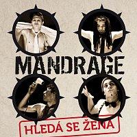 Mandrage – Hleda se zena