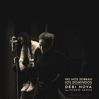 Debi Nova, Vicente Garcia – No Nos Sobran los Domingos (Versión Bachata)