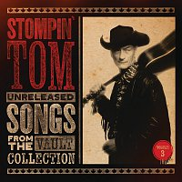 Stompin' Tom Connors – Unreleased Songs From The Vault Collection [Vol. 3]
