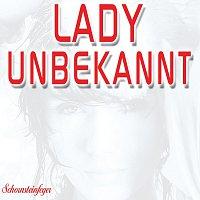 Die Schornsteinfeger – Lady Unbekannt