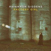 Rhiannon Giddens – Factory Girl