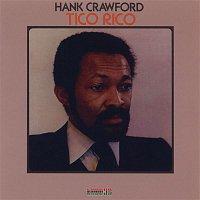 Hank Crawford – Tico Rico