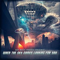 Various Artists.. – When the Sky Comes Looking For You
