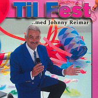 Johnny Reimar – Til Fest Med Johnny Reimar / CD 1