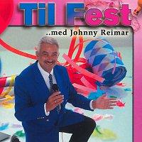Johnny Reimar – Til Fest Med Johnny Reimar / CD 1