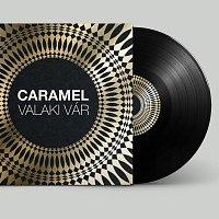 Caramel – Valaki vár