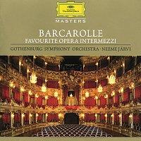 Goteborgs Symfoniker, Neeme Jarvi – Barcarolle - Favourite Opera Intermezzi