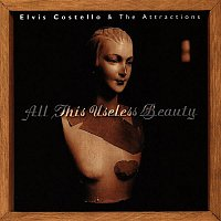 Elvis Costello, The Attractions – All This Useless Beauty