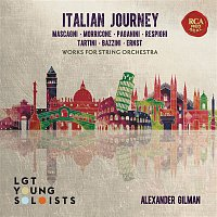 LGT Young Soloists, Ottorino Respighi – Italian Journey - Works for String Orchestra