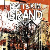 Matt, Kim – Grand