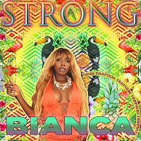 Bianca – Strong