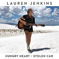 Lauren Jenkins – Hungry Heart / Stolen Car