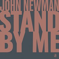 John Newman – Stand By Me