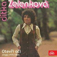 Jitka Zelenková – Otevři oči (singly 1975-1984)