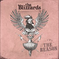 The Blizzards – The Reason
