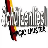 Magic Lauster – Schutzenliesel