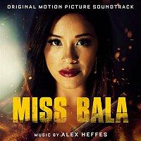 Alex Heffes – Miss Bala (Original Motion Picture Soundtrack)