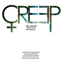 Creep – Days Remixes