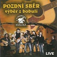 Pozdní sběr – Výběr z bobulí - Live U kouřícího králíka MP3