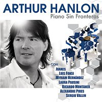 Arthur Hanlon – Piano Sin Fronteras