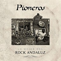 Alameda – Pioneros. Lo mejor del rock andaluz