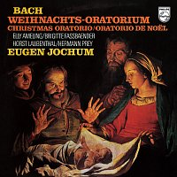 Eugen Jochum – Eugen Jochum - The Choral Recordings on Philips [Vol. 4: Bach: Christmas Oratorio, BWV 248]