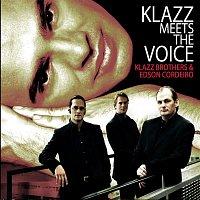 Klazz Brothers, Edson Cordeiro, Traditional – Klazz Meets The Voice