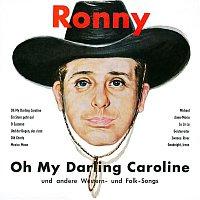 Ronny – Oh My Darling Caroline und andere Western- und Folk-Songs (Remastered)
