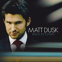 Matt Dusk – Back In Town