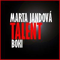 Marta Jandová, Boki – Talent