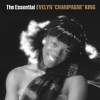 "Evelyn ""Champagne"" King – The Essential Evelyn ""Champagne"" King"