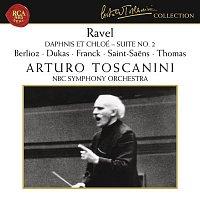 Arturo Toscanini, Hector Berlioz, NBC Symphony Orchestra – Ravel - Dukas - Berlioz - Franck - Saint-Saens - Thomas