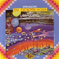 Larry Coryell – Eleventh House With Larry Coryell