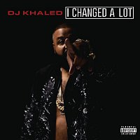 DJ Khaled, Ace Hood, Rick Ross – I Changed A Lot (Deluxe)