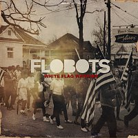 Flobots Featuring Tim McIlrath of Rise Against, Tim McIlrath – White Flag Warrior